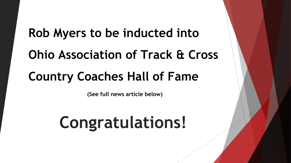 Rob Myers Inducted into Ohio Association of Track & Cross Country Coaches Hall of Fame