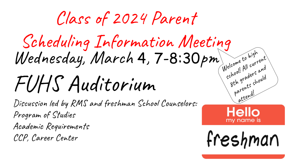Rising Freshmen Meeting March 4 (For Class of 2024)