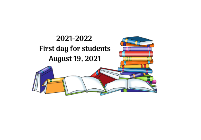 First Day for Students for 2021-2022 August 19